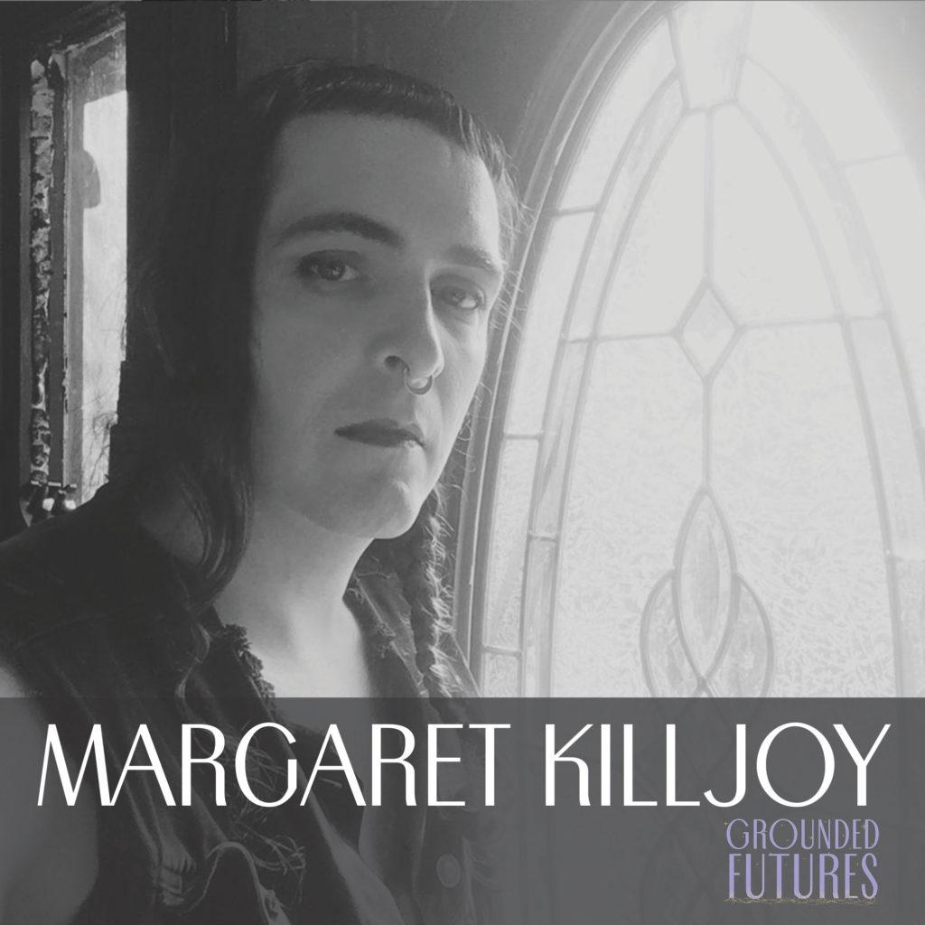 Margaret Killjoy