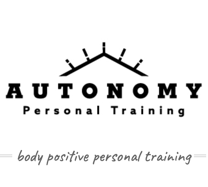 """Black text that reads """"Autonomy Personal Training, Body positive personal training"""